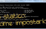 IMPOSTARE IP STATICO : come fare.