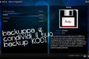 KODI BACKUP: Salva la configurazione e condividila