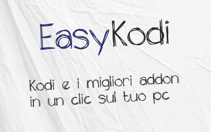 EasyKodi : kodi tv + addon versione portatile
